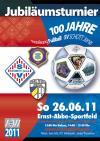 100 Jahre - Jubiläumsturnier des SV Schott Jena